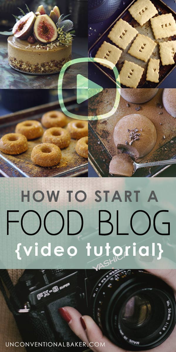 How to Start a Food Blog - a step-by-step video tutorial covering everything from hosting to image size